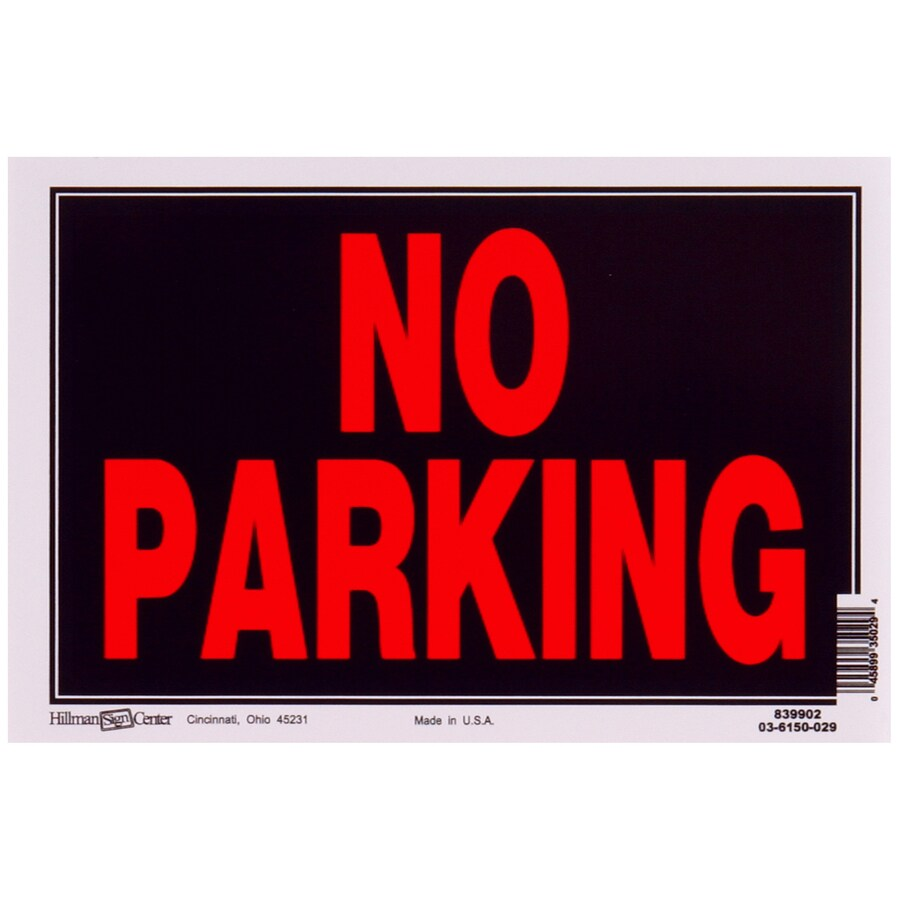 The Hillman Group 8-in x 12-in Parking Sign