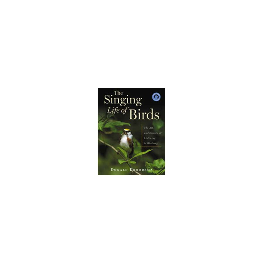 Houghton Mifflin Company The Singing Life Of 30 Birds