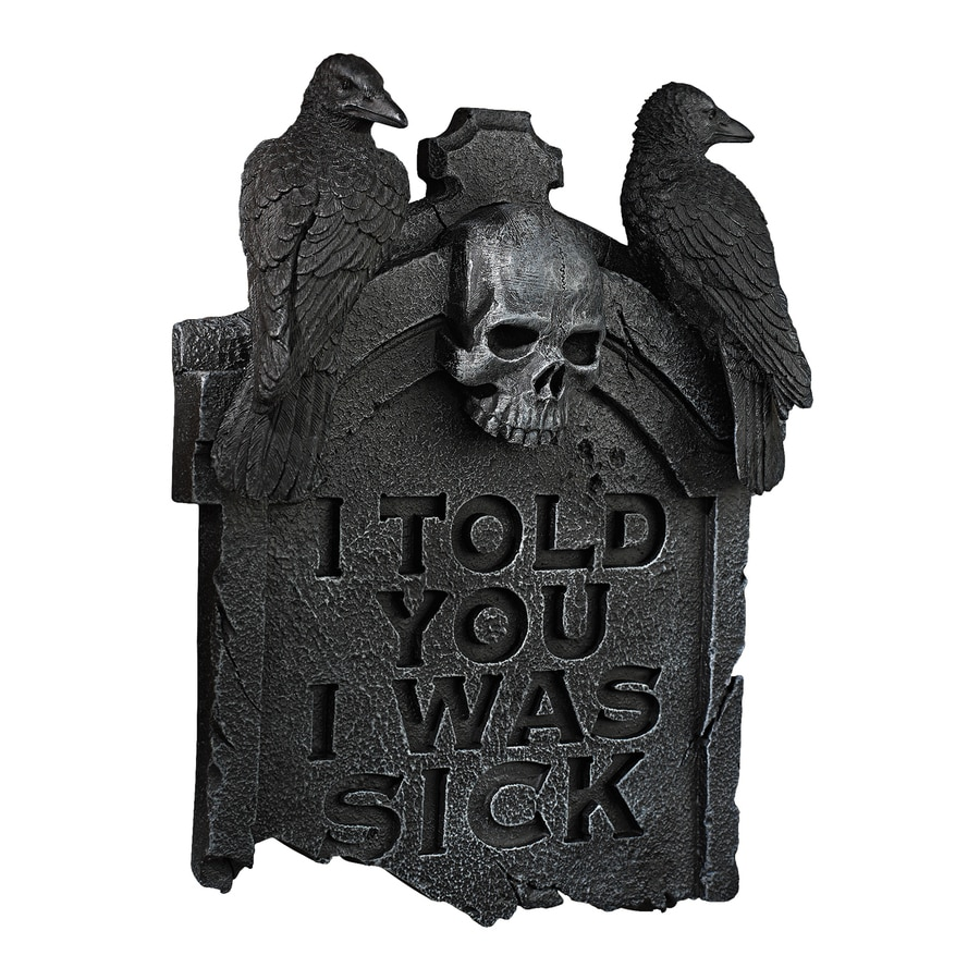 Design Toscano Gothic Tombstone I Told You I Was Sick Wall-Mounted Gravestone Sign
