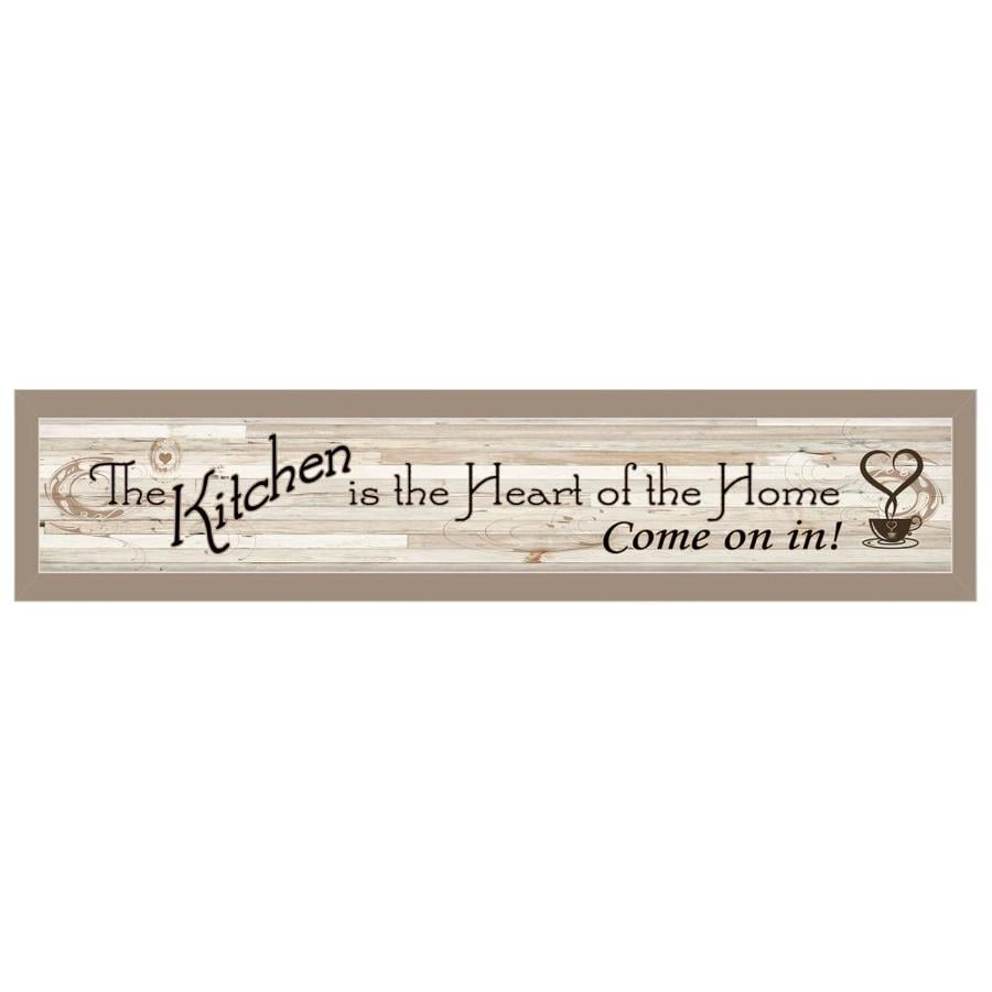 Trendy Decor 4u Ready To Hang Framed Print Taupe Frame 32 In X 7 Kitchen Is The Heart Of Home By Millwork Engineering Wall Art Department At Lowes Com