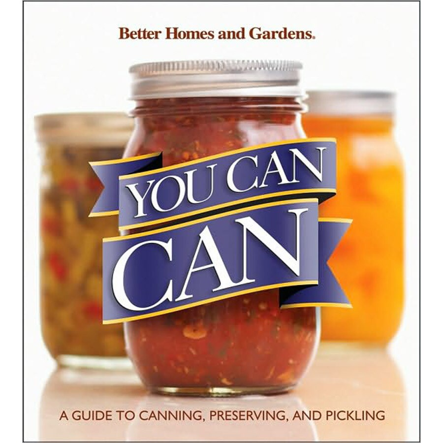 Better Homes and Gardens You Can, Can