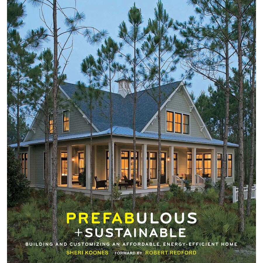 Prefabulous and Sustainable