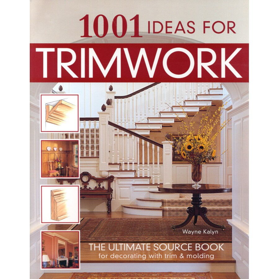 1,001 Ideas for Trimwork