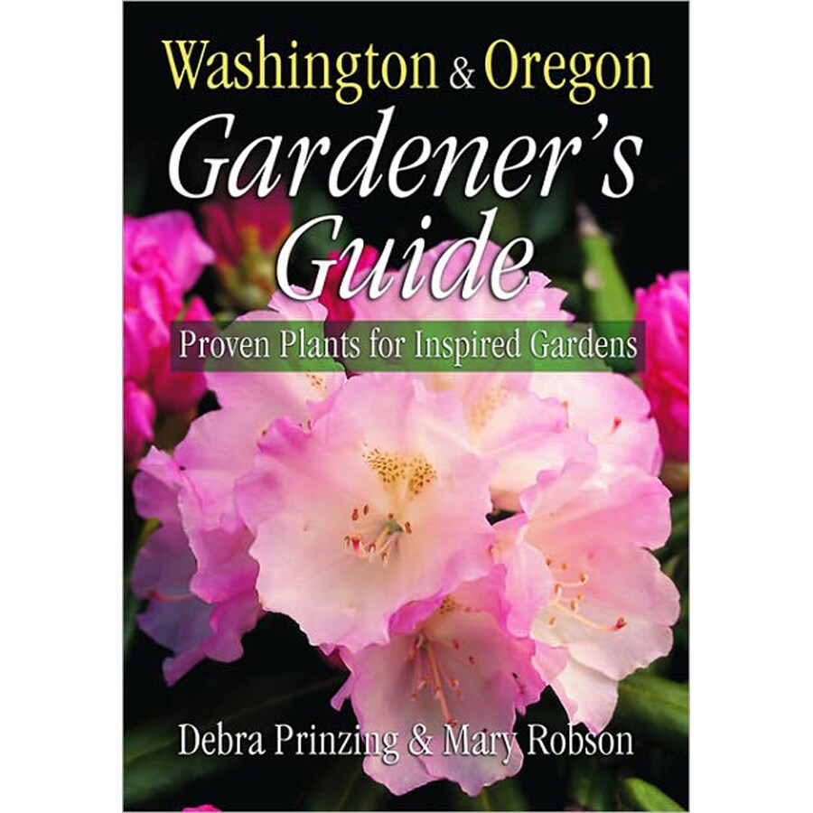 Gardener's Guide Washington and Oregon
