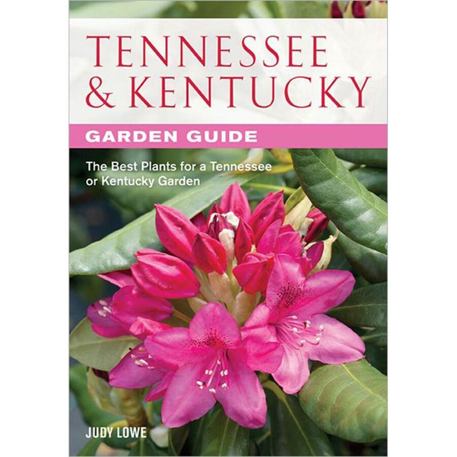 Tennessee and Kentucky Garden Guide