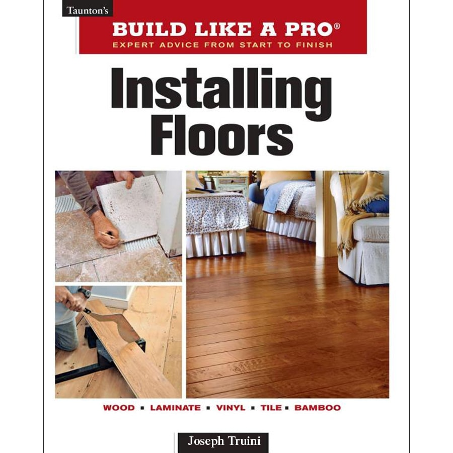 Build Like a Pro Installing Floors