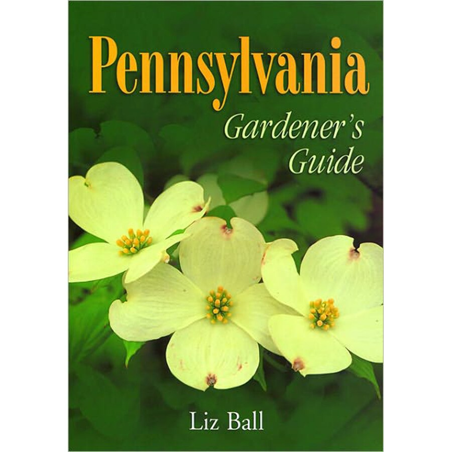 Pennsylvania Gardener's Guide