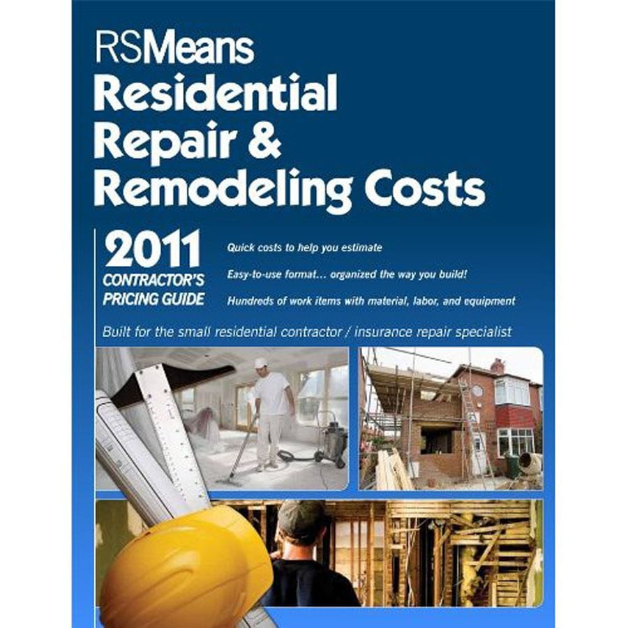 Means Residential Repair and Remodeling Costs 2011 Contractors Pricing Guide