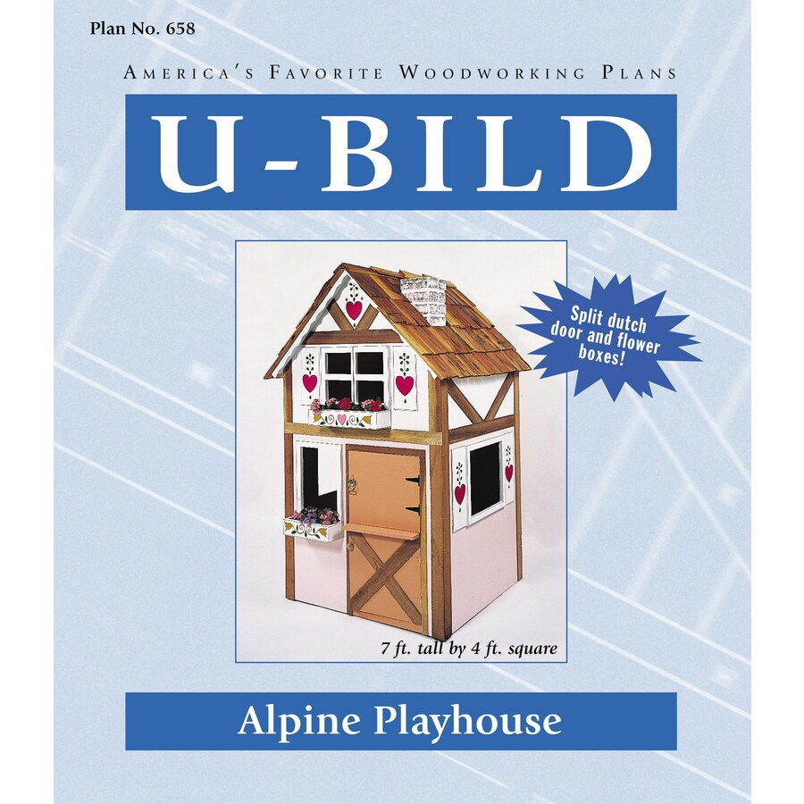 U-Bild Alpine Playhouse Woodworking Plan