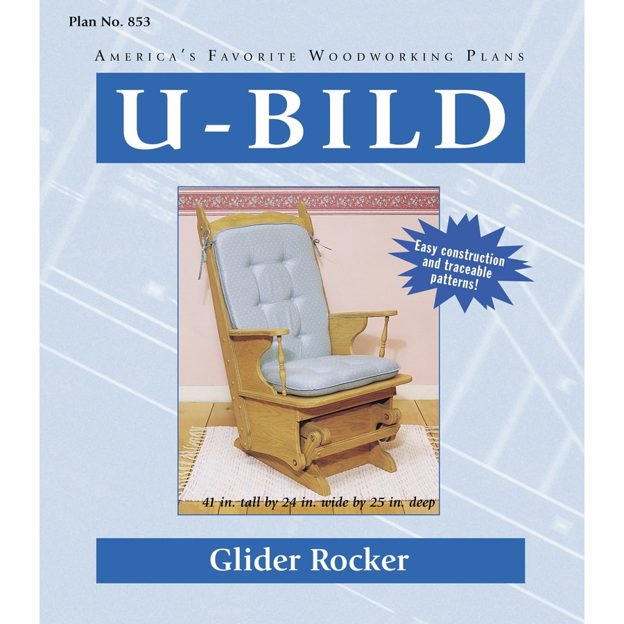U Bild Glider Rocker Carpentry And Woodcraft Book At Lowes Com