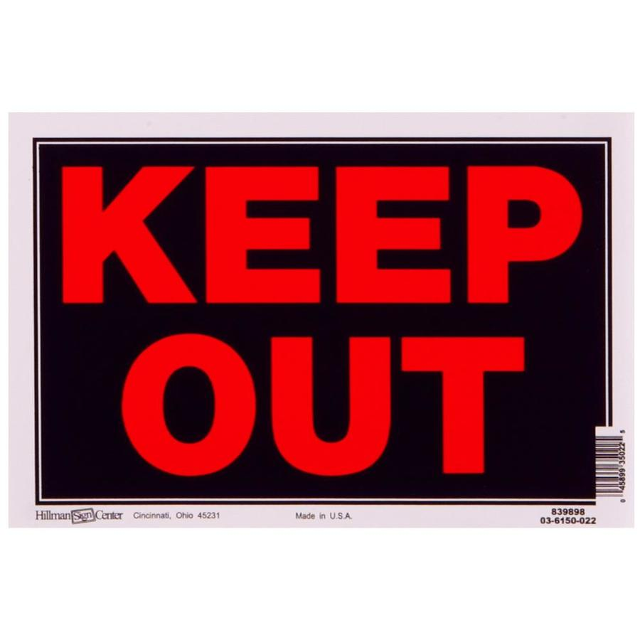 Hillman 8-in x 12-in Keep Out Sign