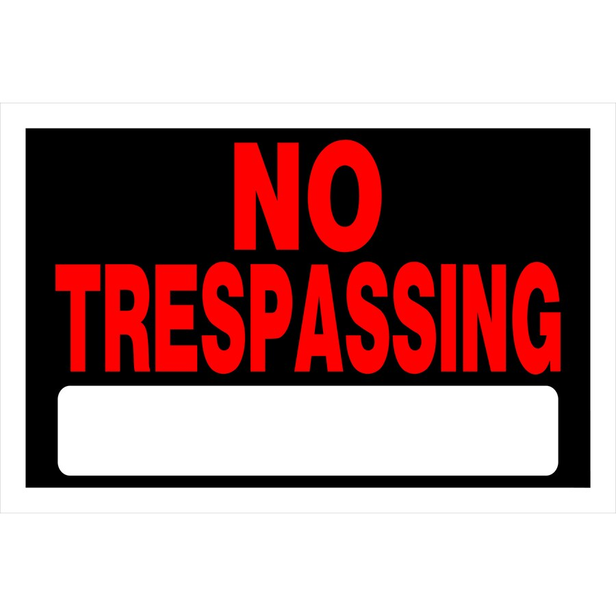 The Hillman Group 8-in x 12-in Trespassing Sign