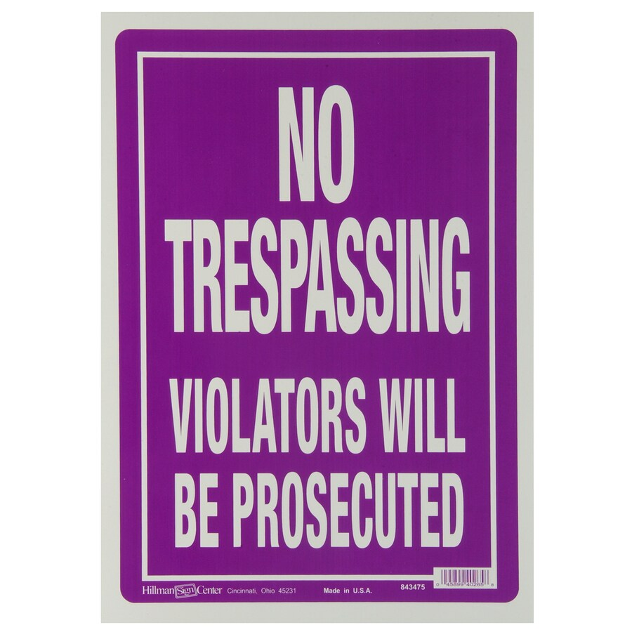 Hillman 14-in x 10-in Trespassing Sign
