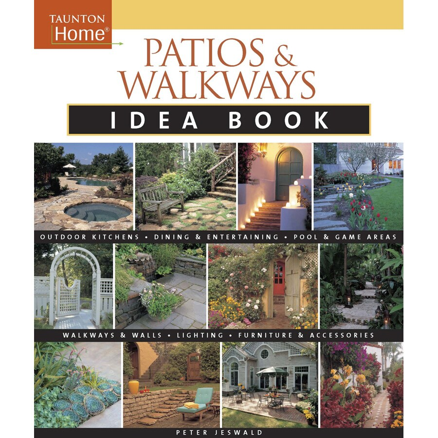 Patios And Walkways Idea Book
