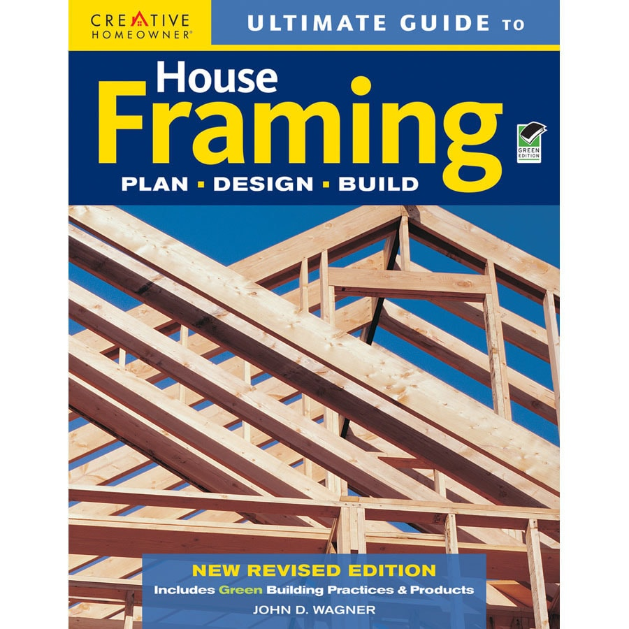 Home Design Alternatives Ultimate Guide to House Framing