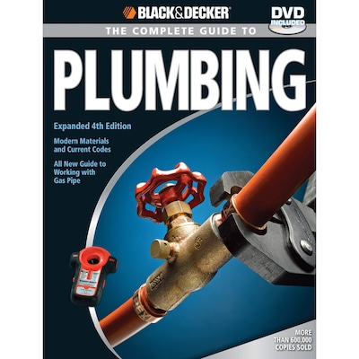 Black and Decker Complete Guide To Plumbing at Lowes com