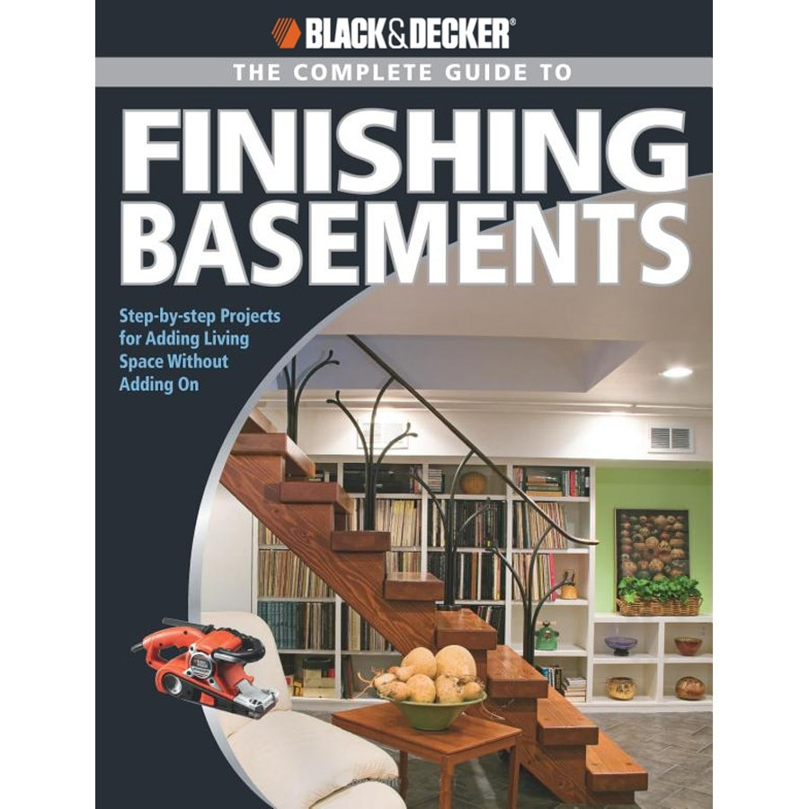 Black and Decker Complete Guide To Finishing Basements