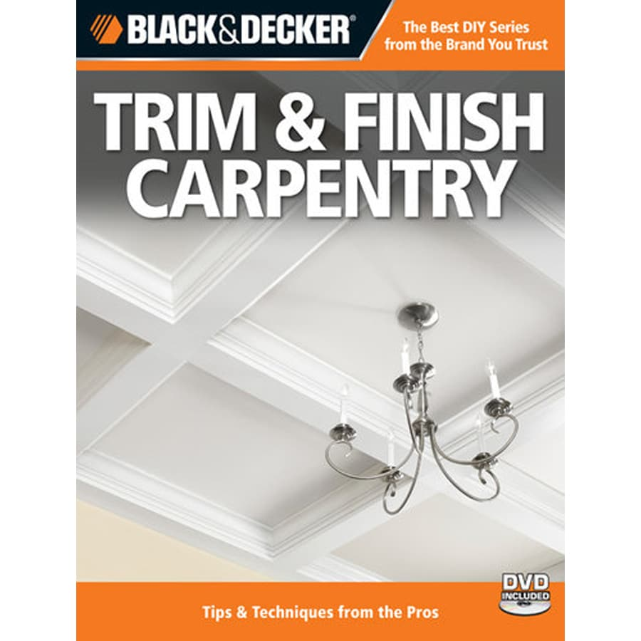 Black and Decker Trim and Finish Carpentry