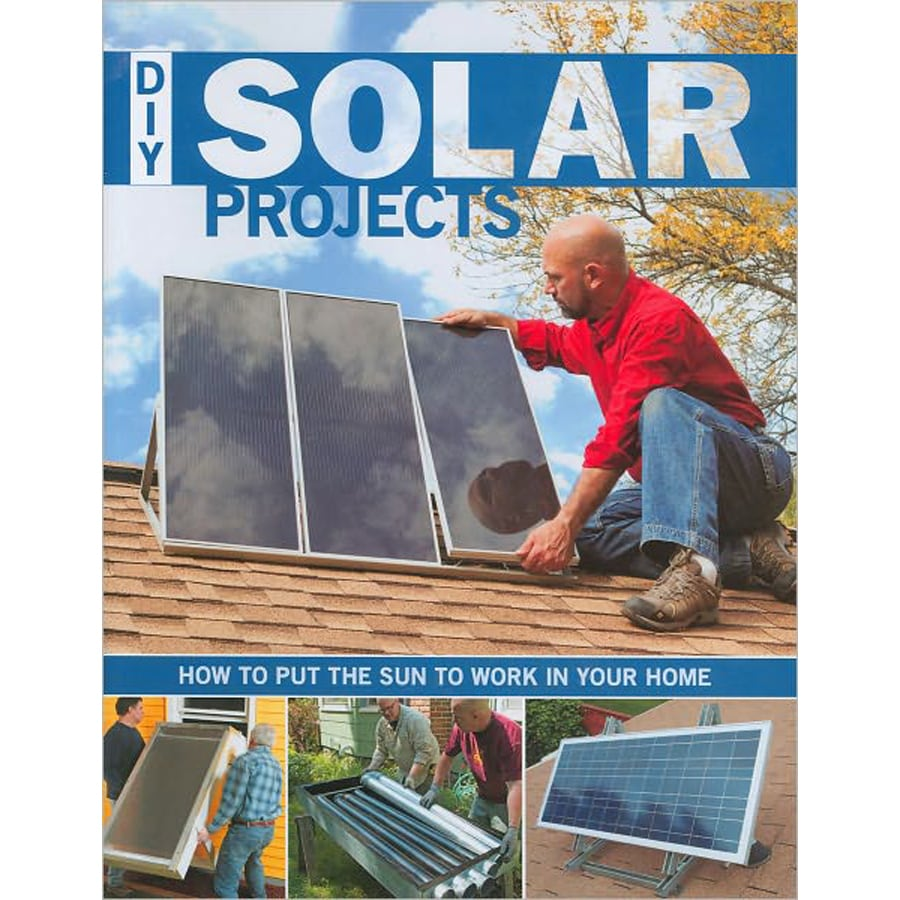 Do-It-Yourself Solar Projects