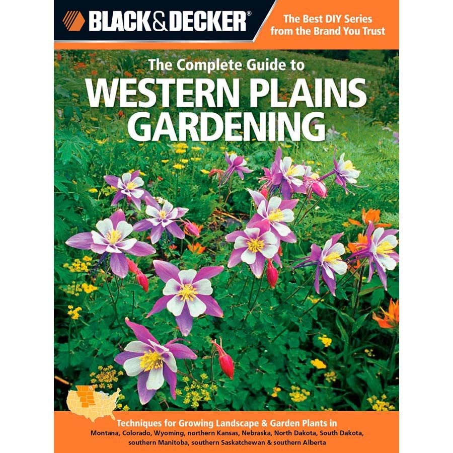 B&D The Complete Guide ToWestern Plains Gardening