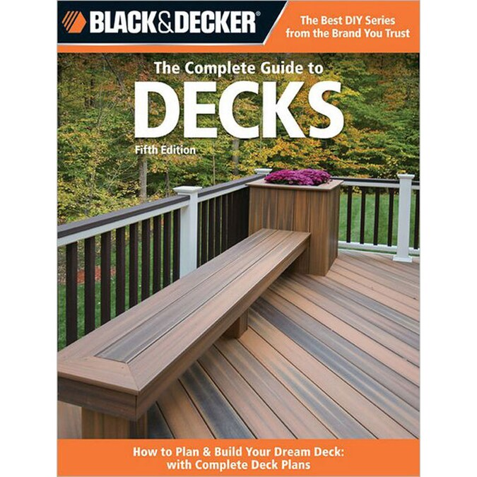 Black And Decker Complete Guide To Decks In The Books Department At Lowes Com