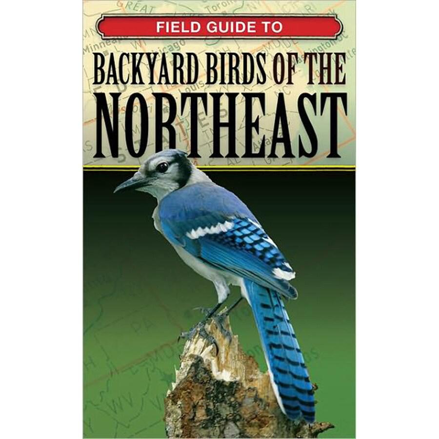 Field Guide Backyard Birds of the Northeast