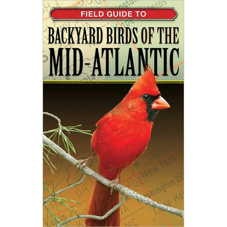 Field Guide Backyard Birds of the Mid-Atlantic