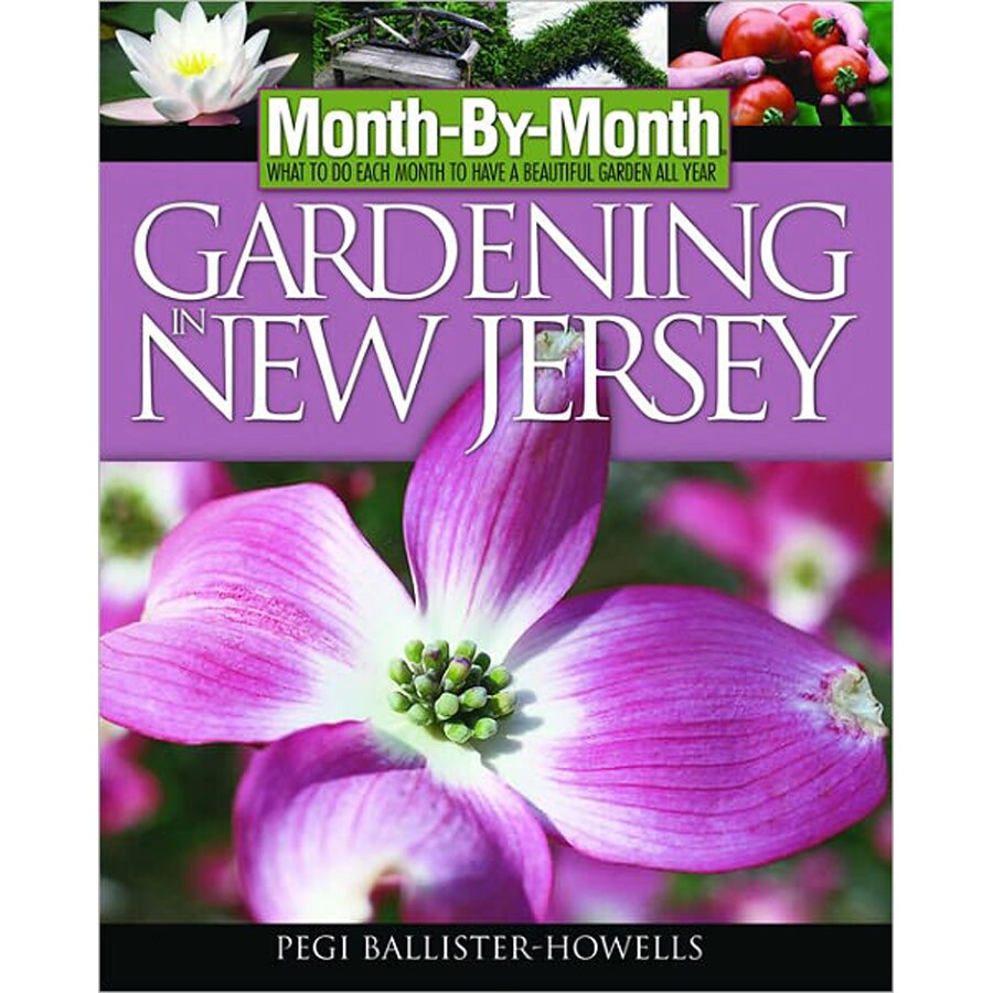 Month-By-Month Gardening in New Jersey