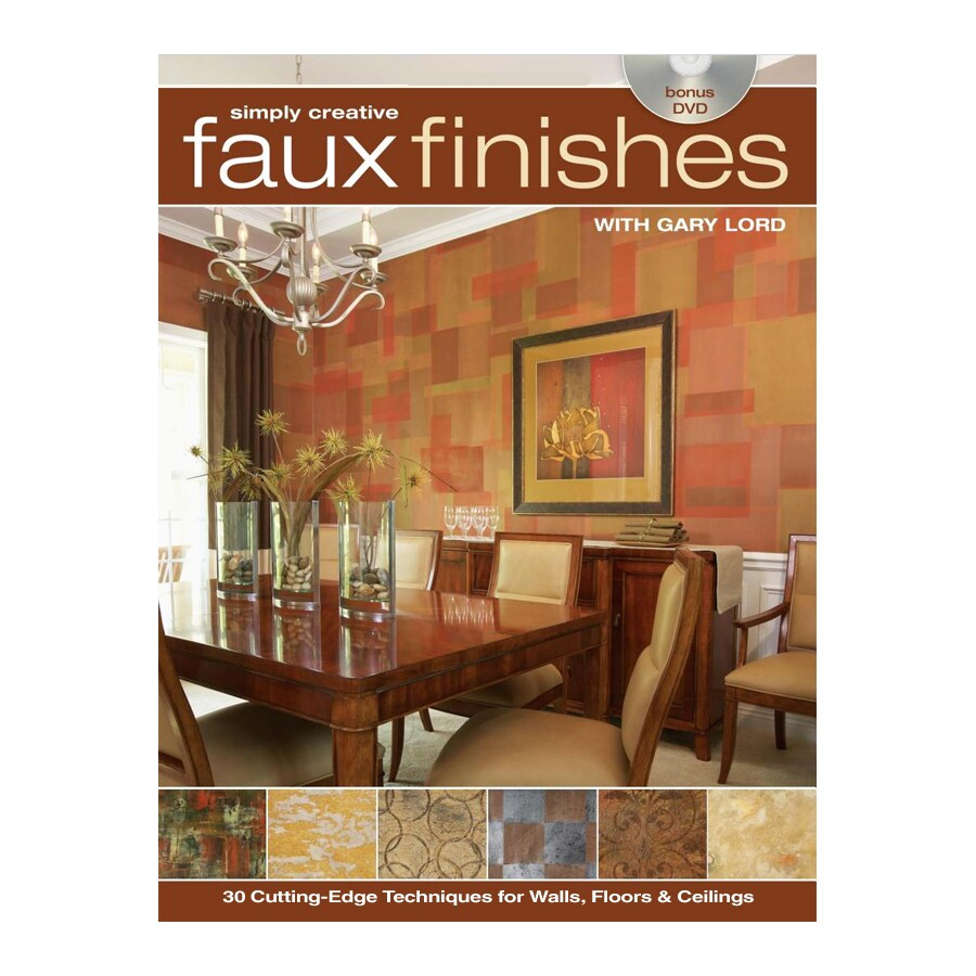 Simply Creative Faux Finishes with Gary Lord