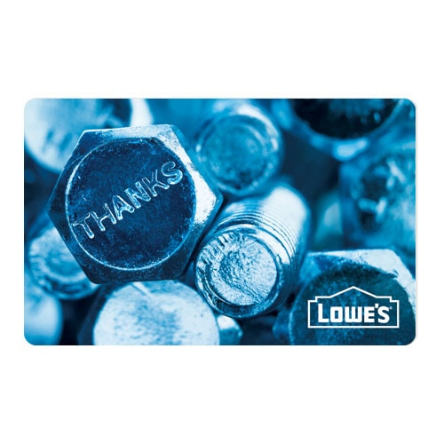 Lowes Thank You - Bolts Gift Card