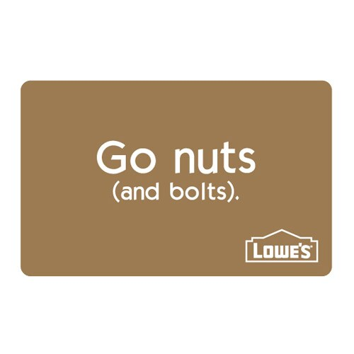 Lowe's Go Nuts Gift Card