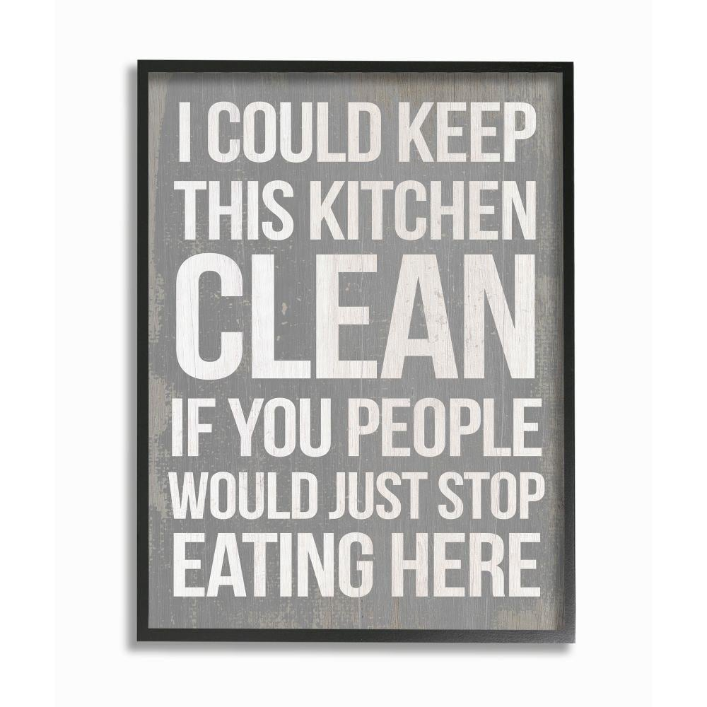 Stupell Industries I Could Keep This Kitchen Clean Funny Home Quote Framed 14 In H X 11 In W Inspirational Wood Print In The Wall Art Department At Lowes Com